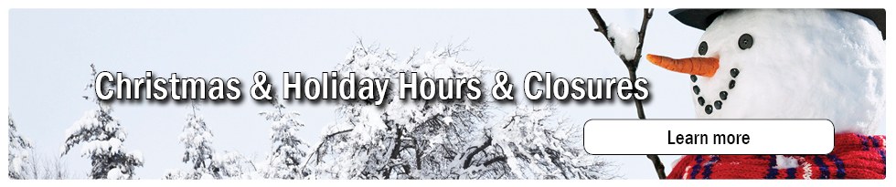 Christmas & Holiday Hours Closures