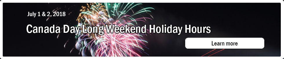 Canada Day - Holiday Hours