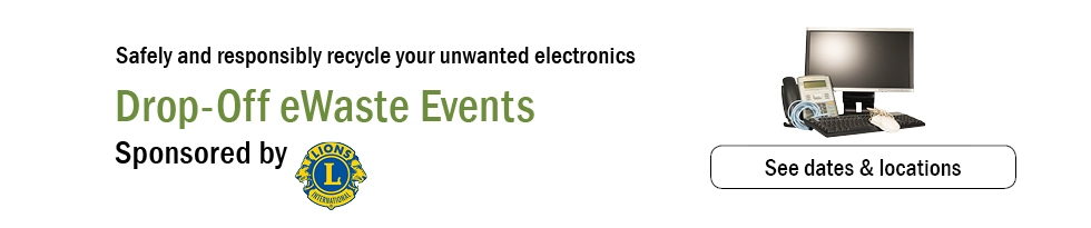 Drop Off eWaste Events