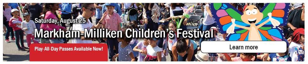 Markham Milliken Children's Festival